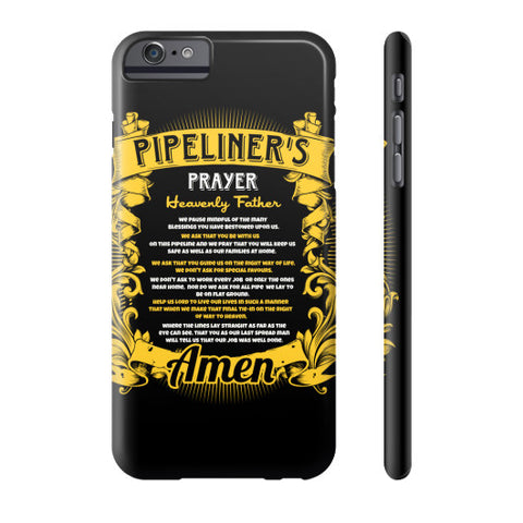 Pipeliner Prayer Phone Cases - iPhone 4/4S/5/5C/5S/6/6S/6+/6S+ AND Samsung Galaxy S6/S5 - Pipeline Proud - 1