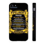 Pipeliner Prayer Phone Cases - iPhone 4/4S/5/5C/5S/6/6S/6+/6S+ AND Samsung Galaxy S6/S5 - Pipeline Proud - 6