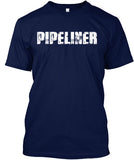 Bad*ss Motherf*cker Pipeliner Shirt! - Pipeline Proud - 21