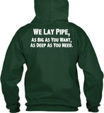 We Lay Pipe Shirt! - Pipeline Proud - 13