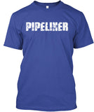 Bad*ss Motherf*cker Pipeliner Shirt! - Pipeline Proud - 19