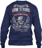 I am Strong - Pipeline Strong Shirt! - Pipeline Proud - 13