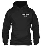 Pipeliner Wife by Choice Shirt! - Pipeline Proud - 8