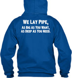 We Lay Pipe Shirt! - Pipeline Proud - 9