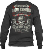 I am Strong - Pipeline Strong Shirt! - Pipeline Proud - 11