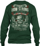 I am Strong - Pipeline Strong Shirt! - Pipeline Proud - 15