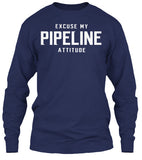 Excuse My Pipeline Attitude! - Pipeline Proud - 7