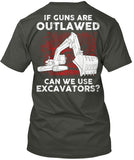 Operator - If Guns Are Outlawed Shirt! - Pipeline Proud - 5
