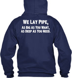 We Lay Pipe Shirt! - Pipeline Proud - 7