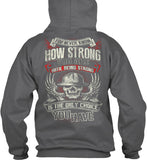 I am Strong - Pipeline Strong Shirt! - Pipeline Proud - 23