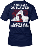 Operator - If Guns Are Outlawed Shirt! - Pipeline Proud - 1