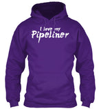 Wife of A BAD*SS Pipeliner Shirt! - Pipeline Proud - 20