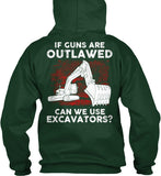 Operator - If Guns Are Outlawed Shirt! - Pipeline Proud - 23