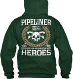 Pipeliners are Heroes Shirt! - Pipeline Proud - 5