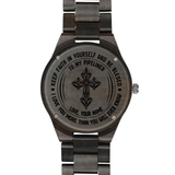 Keep Faith in Yourself - To My Pipeliner Wooden Watch