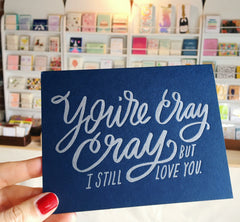 You're cray cray letterpress card