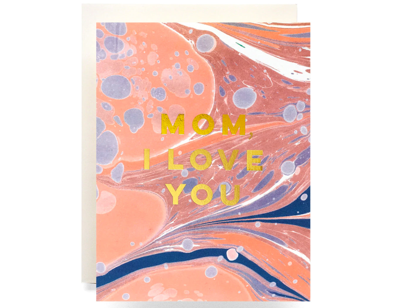 pink marbling background gold foil text reads mom i love you