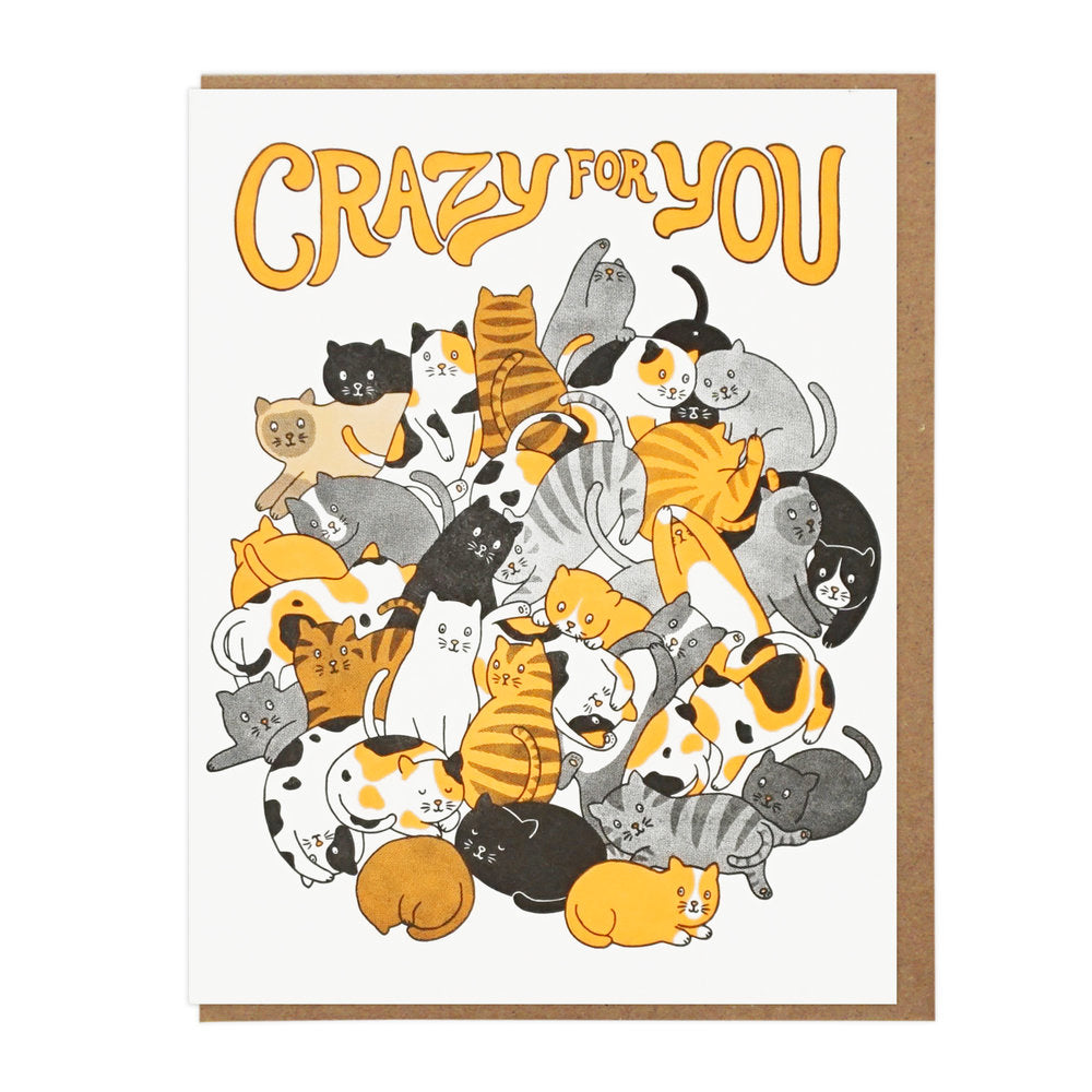 CRAZY FOR YOU CATS Letterpress Card