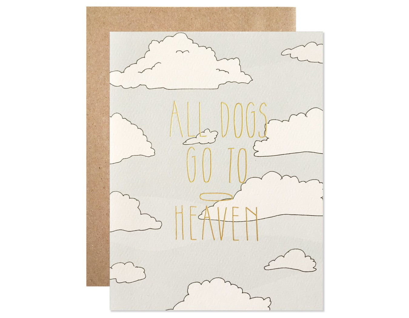 clouds in background text reads all dogs go to heaven in gold foil