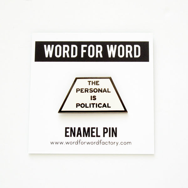 The Personal is Political Enamel Pin