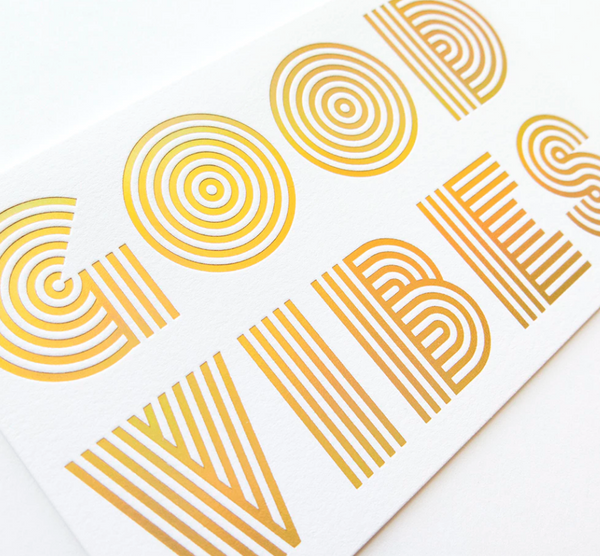 Good Vibes holographic gold foil card