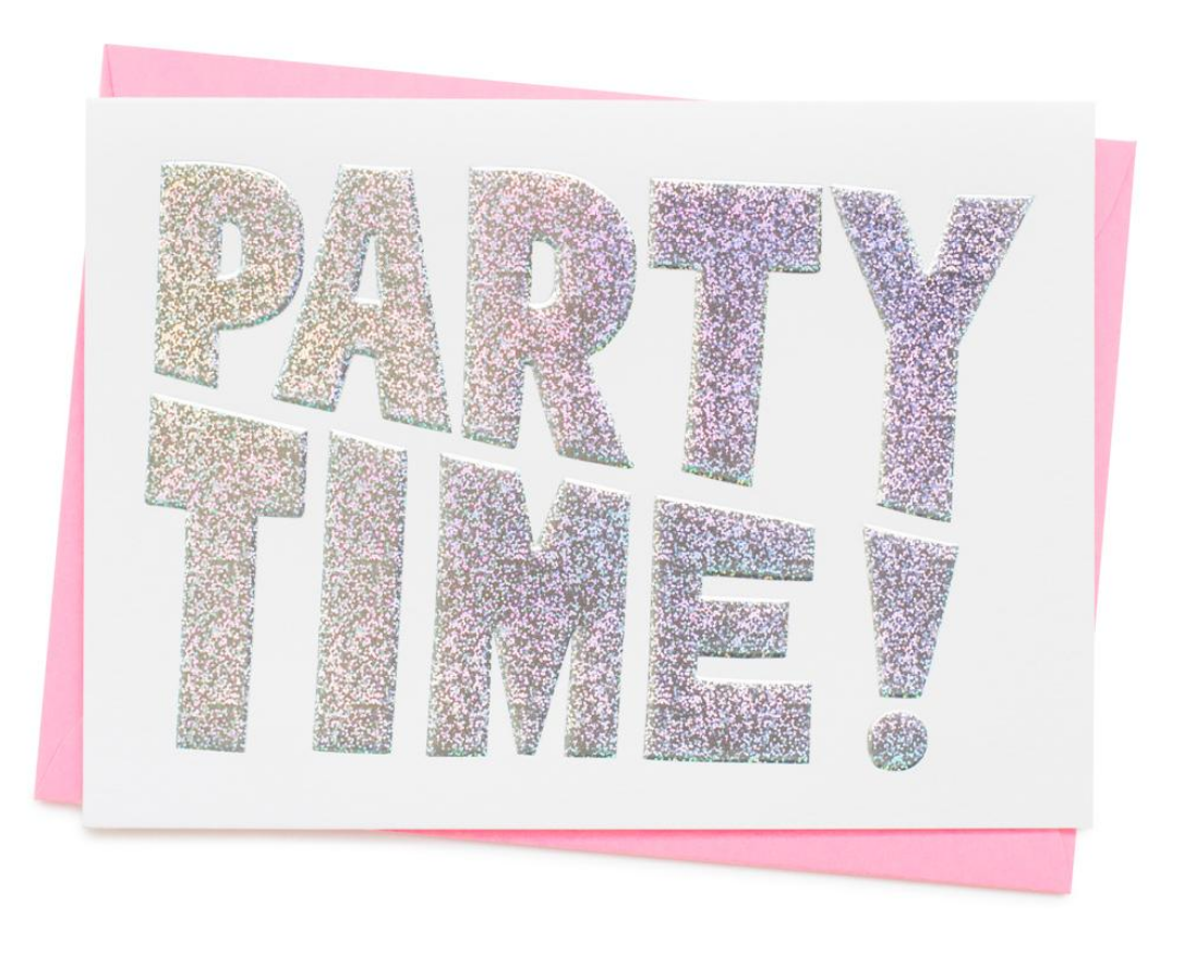 PARTY TIME!  birthday card