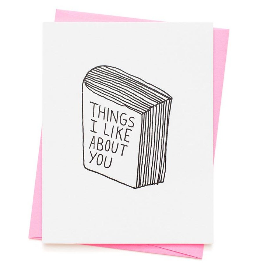 THINGS I LIKE ABOUT YOU LETTERPRESS CARD