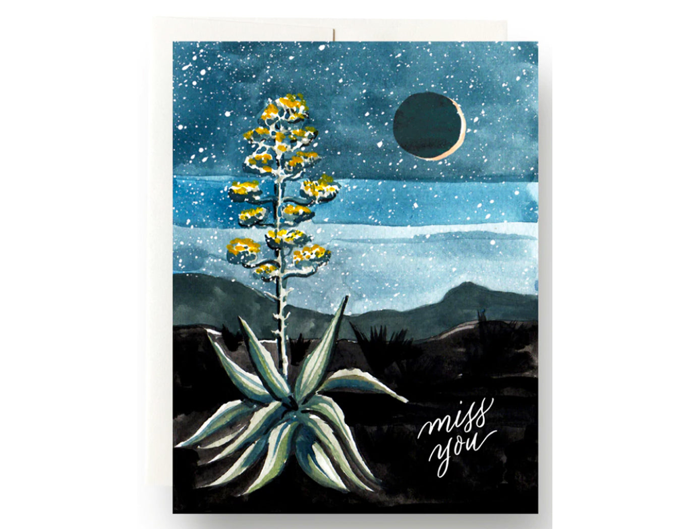 night sky with moon, bright agave plant in forefront text reads miss you