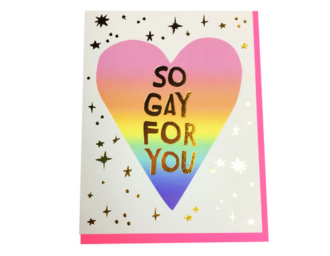 So gay for you card