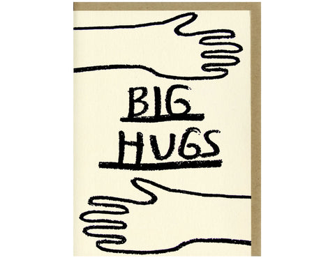 cream colored background black line drawing two hands and arms text reads big hugs