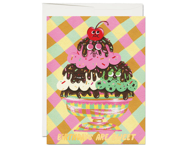 colorful ice cream sundae with happy face illustrations text reads birthdays are sweet. inside has cherry illustrations and text reads but growing old is the pits.