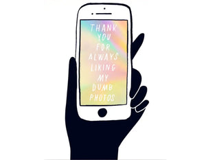 holographic phone screen, black hand holding phone, phone reads thank you for always liking my dumb photos