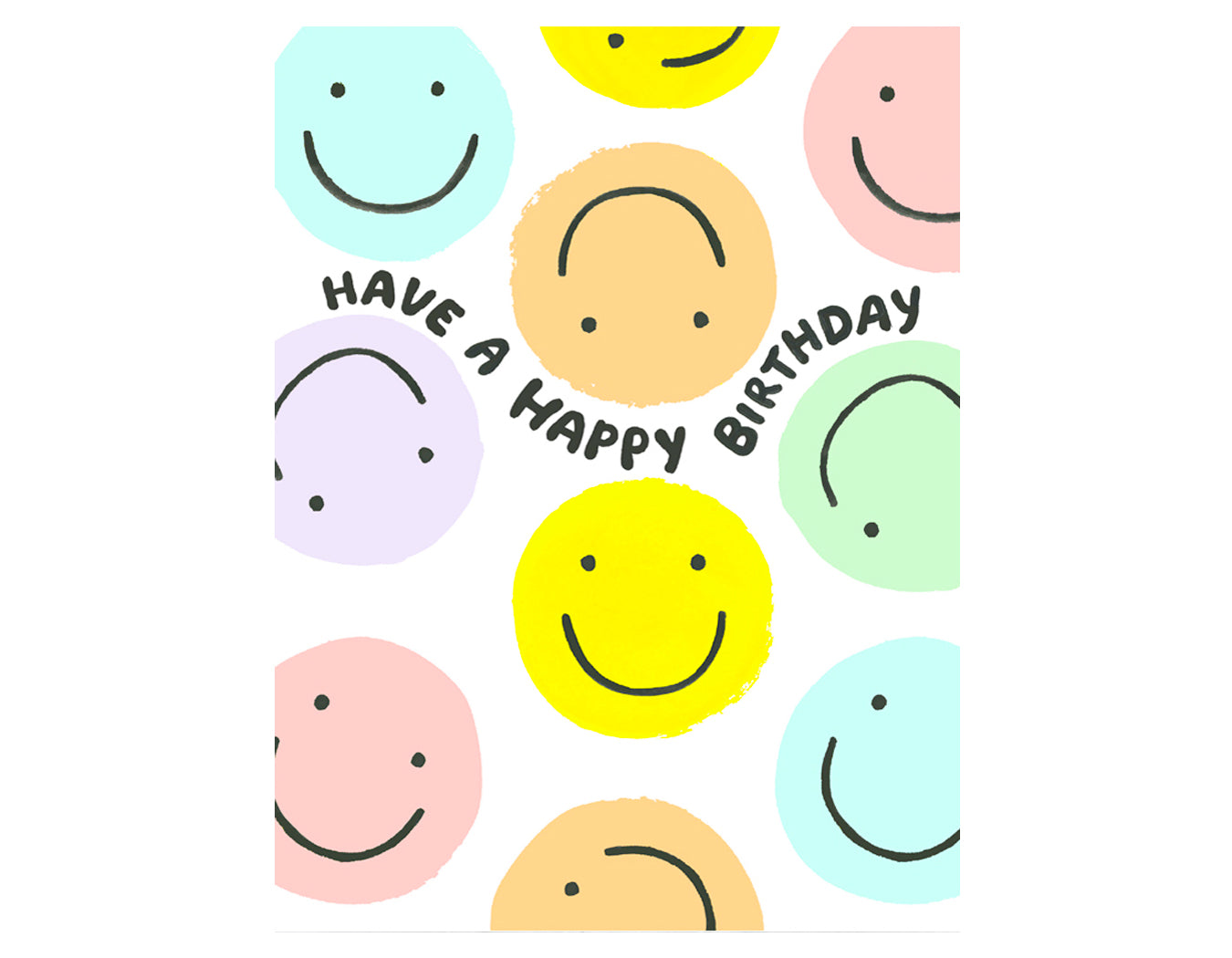 pastel smiley faces all over card text reads have a happy birthday