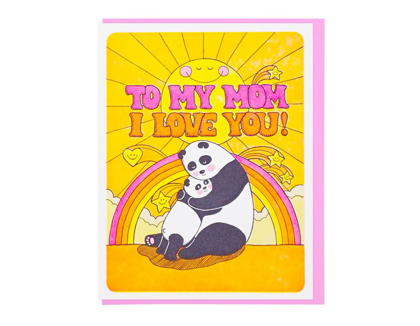 SUNSHINE AND RAINBOWS WITH TWO PANDAS HUGGING TEXT READS TO MY MOM I LOVE YOU!