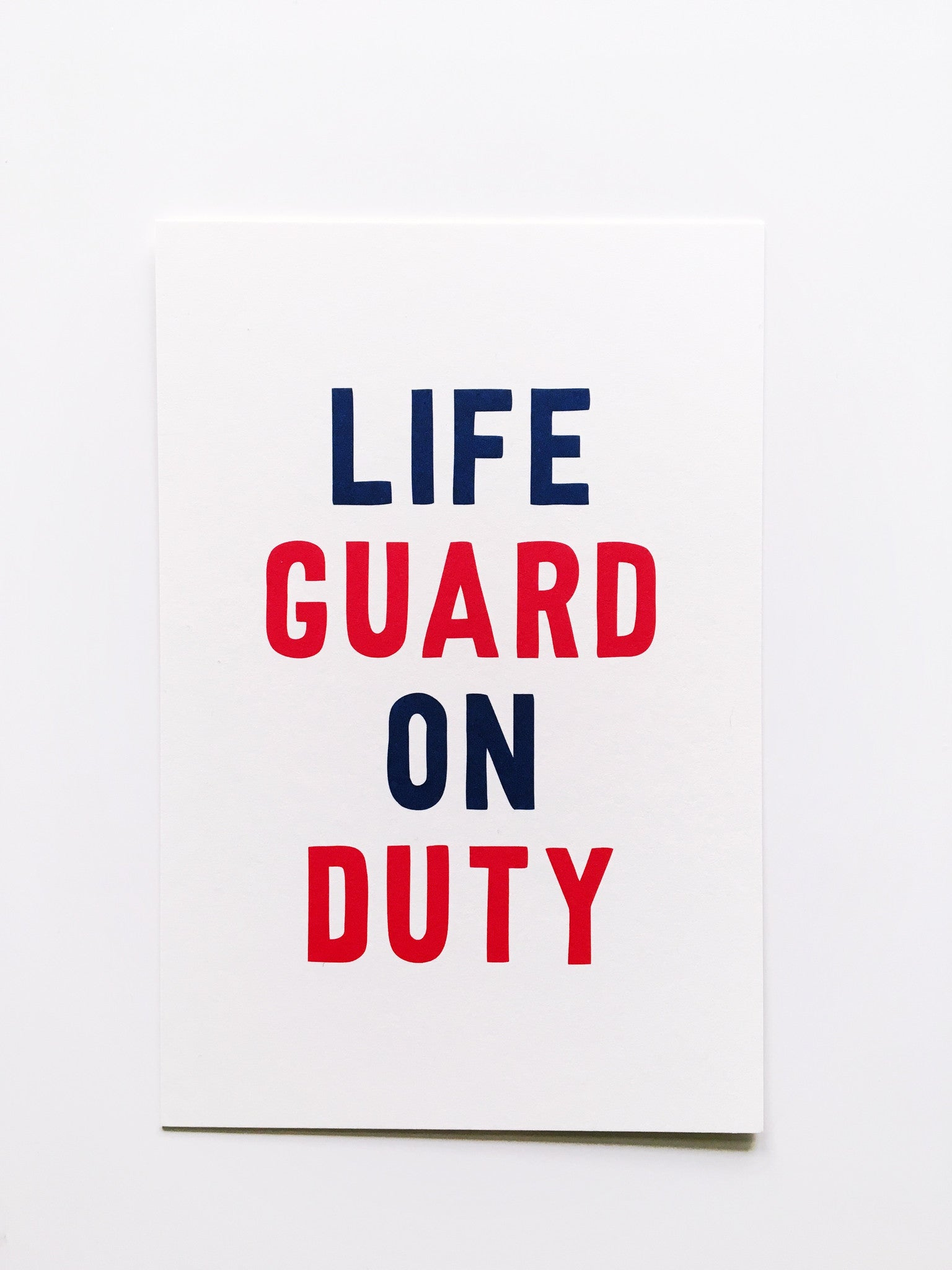 Life Guard On Duty Summer Vacation Card