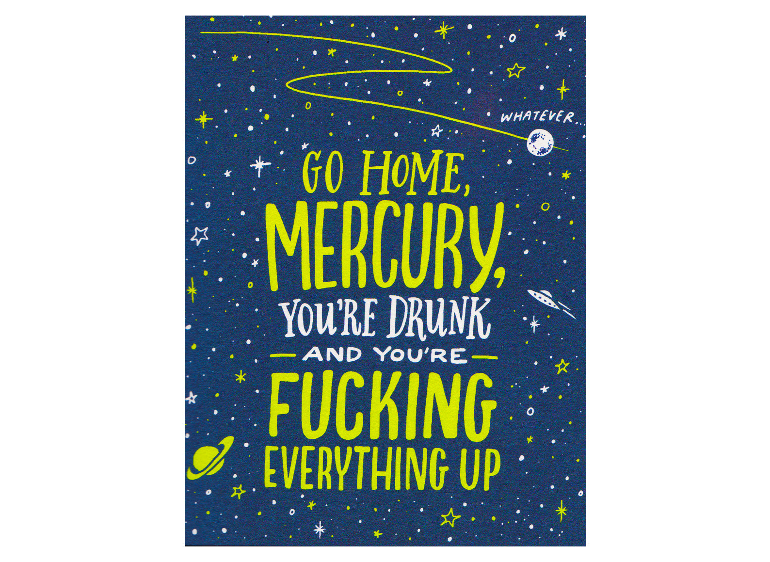 GO HOME MERCURY...