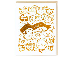 different cat faces illustrated, text reads pussy power, printed in gold foil