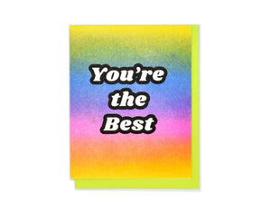 """You're the Best"" Rainbow Gradient Risograph Card"