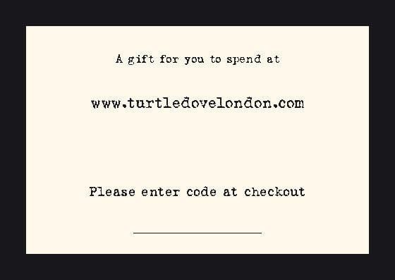 £10 Gift Voucher - Turtledovelondon