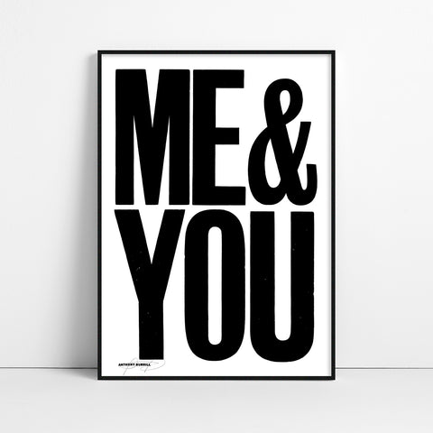 ME & YOU Screen Print