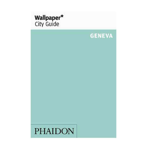 Wallpaper City Guide Geneva