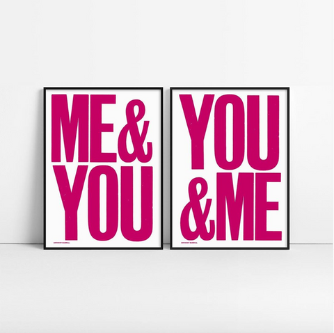 YOU & ME Screen Print