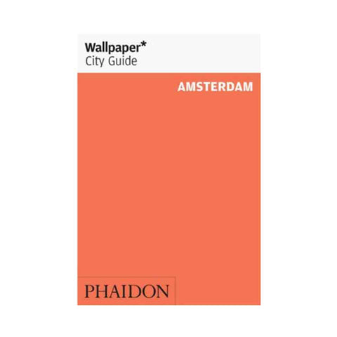Wallpaper City Guide Amsterdam