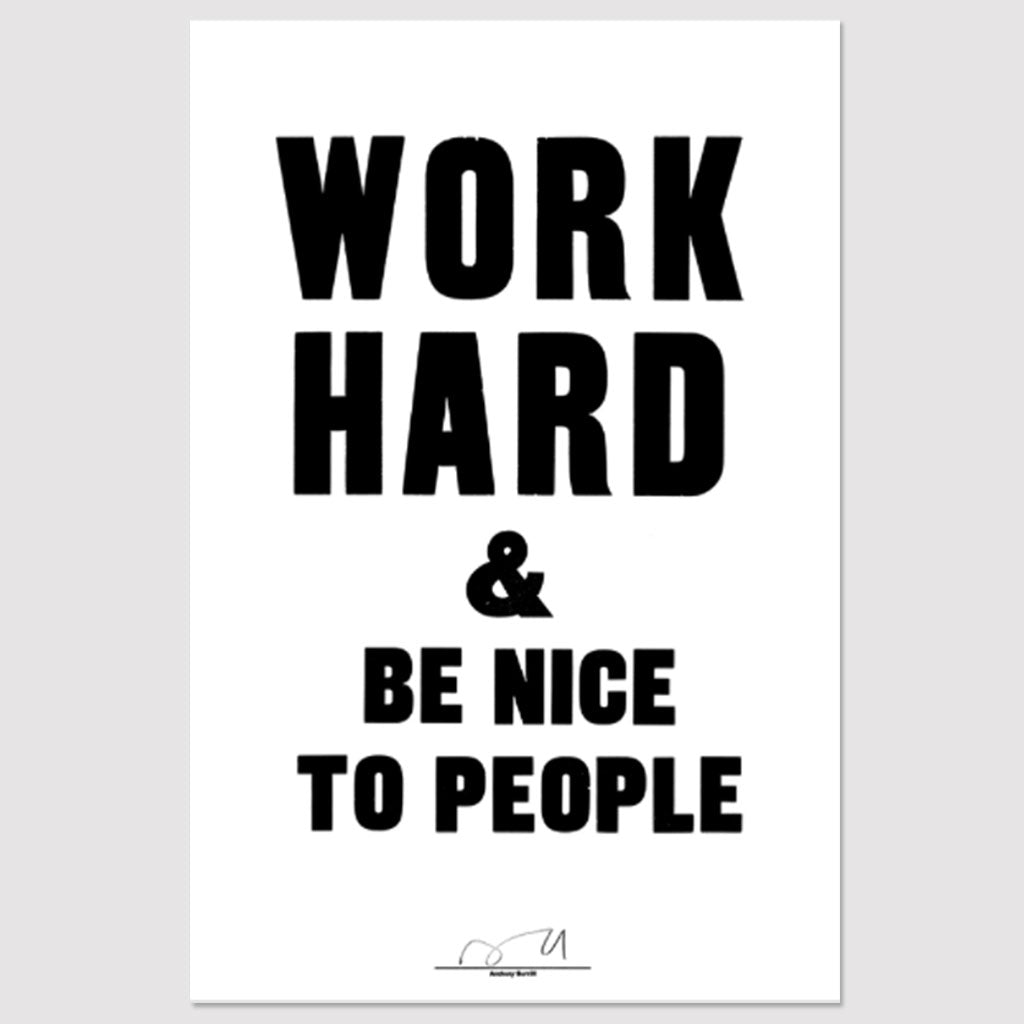 Work Hard & be Nice to People Print - White