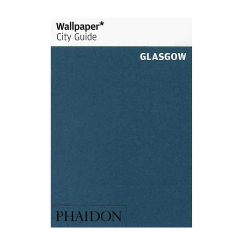 Wallpaper City Guide Glasgow