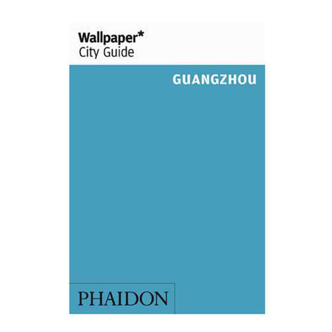 Wallpaper City Guide Guangzhou