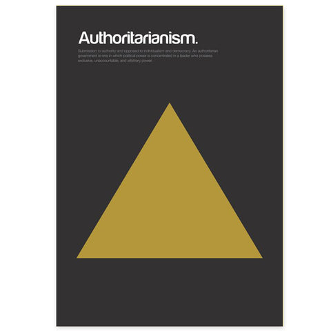 Authoritarianism Graphic Art Print