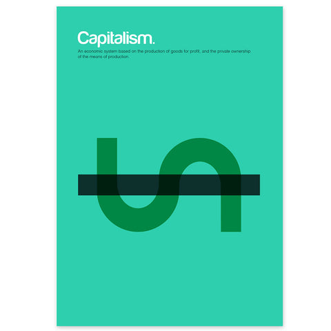 Capitalism Graphic Art Print
