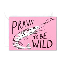 Wrap Prawn to be Wild gift card