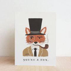 You're a Fox! Greetings Card